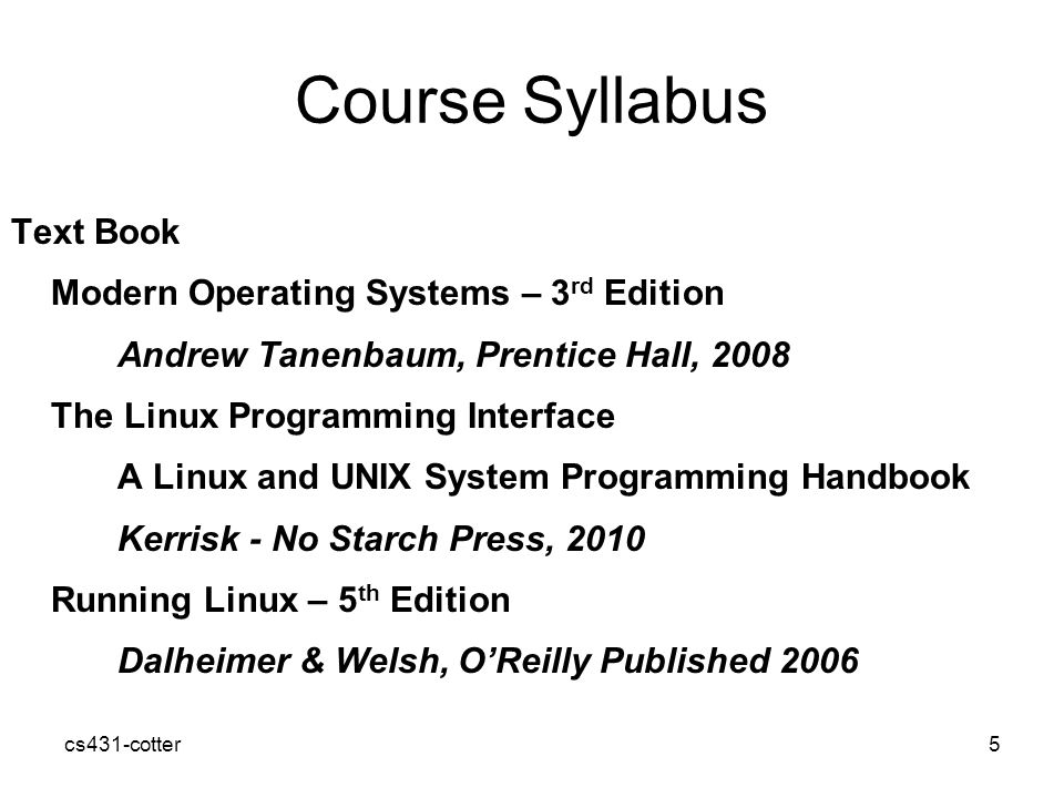 Course Syllabus Text Book Modern Operating Systems – 3rd Edition