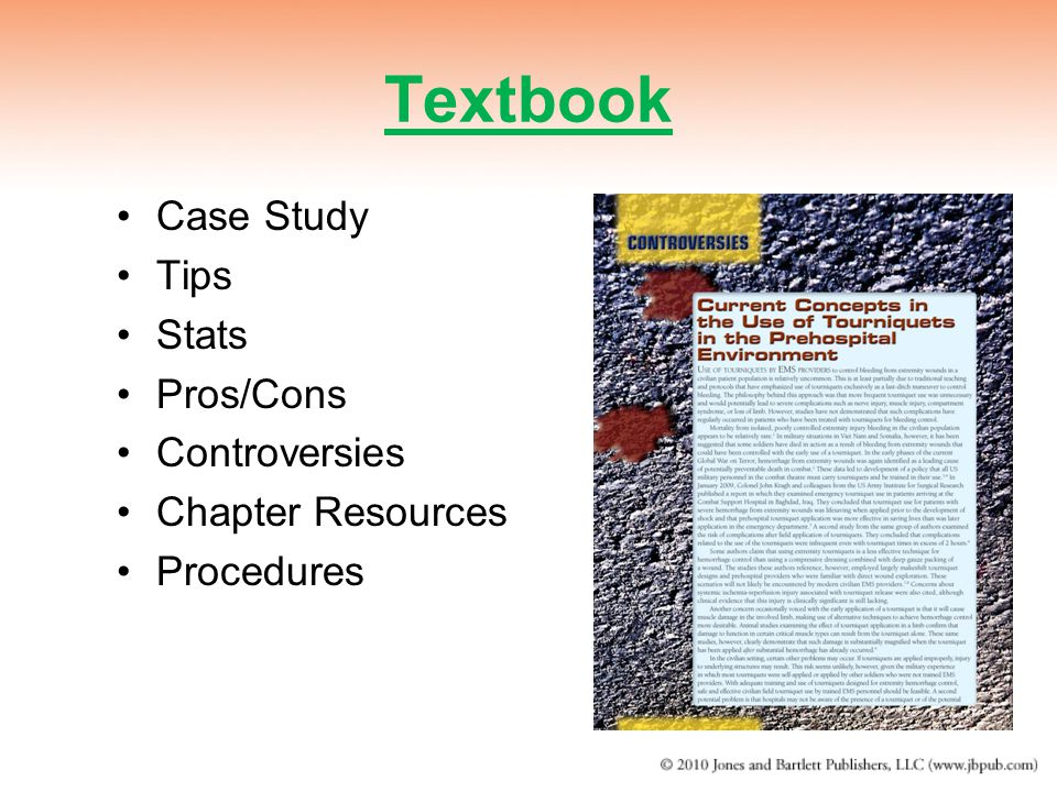 Textbook Case Study Tips Stats Pros/Cons Controversies