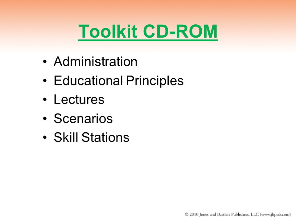 Toolkit CD-ROM Administration Educational Principles Lectures