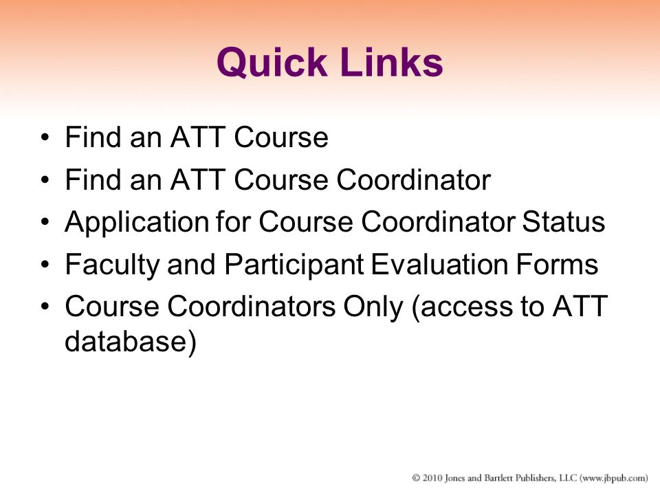 Quick Links Find an ATT Course Find an ATT Course Coordinator
