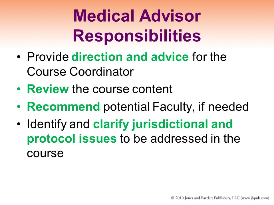 Medical Advisor Responsibilities