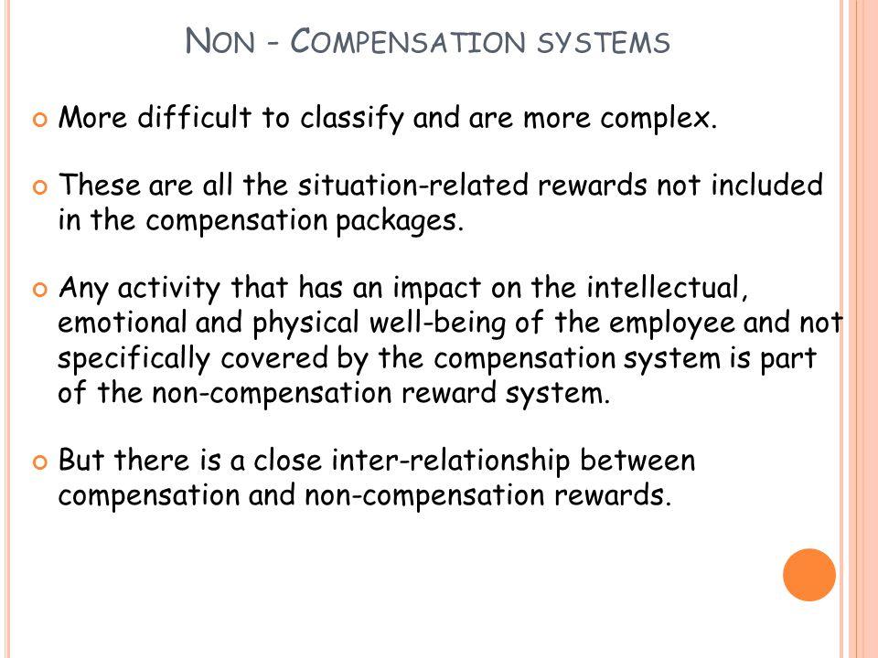 Non - Compensation systems