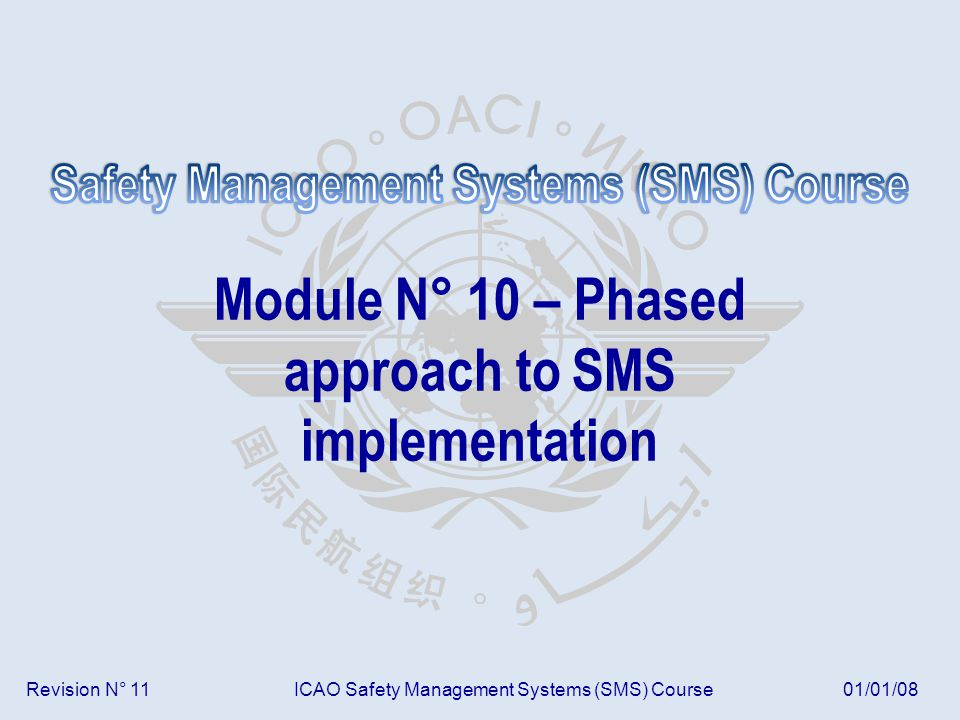 Module N° 10 – Phased approach to SMS implementation