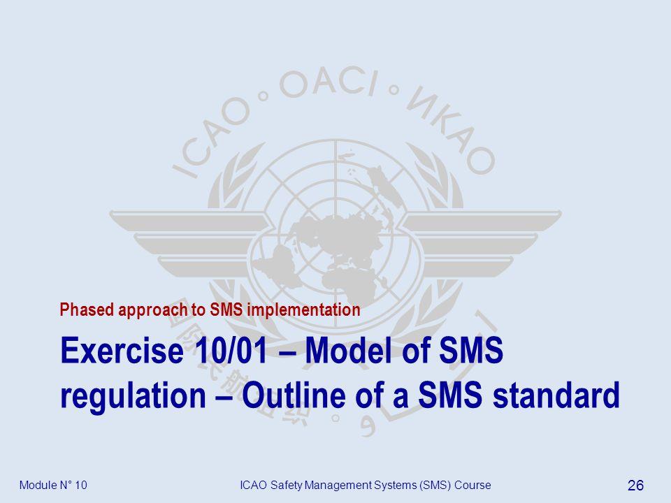 Exercise 10/01 – Model of SMS regulation – Outline of a SMS standard