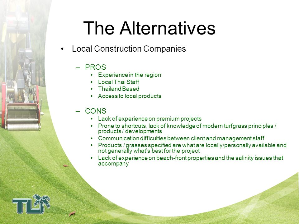 The Alternatives Local Construction Companies PROS CONS