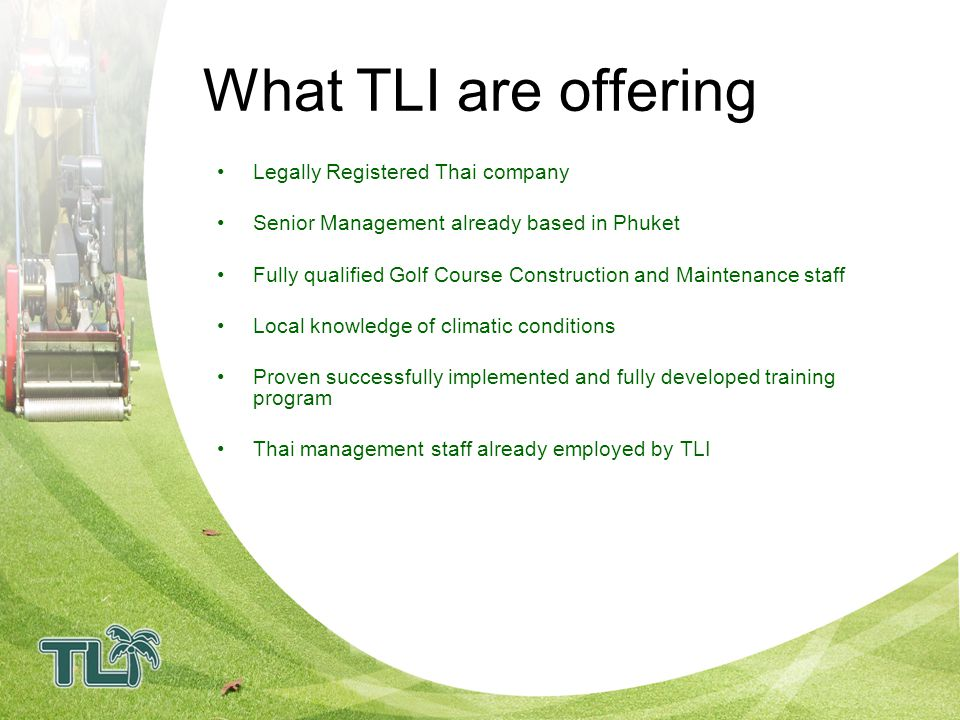 What TLI are offering Legally Registered Thai company