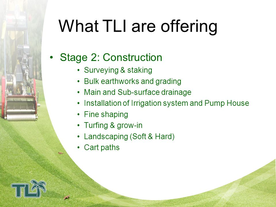 What TLI are offering Stage 2: Construction Surveying & staking