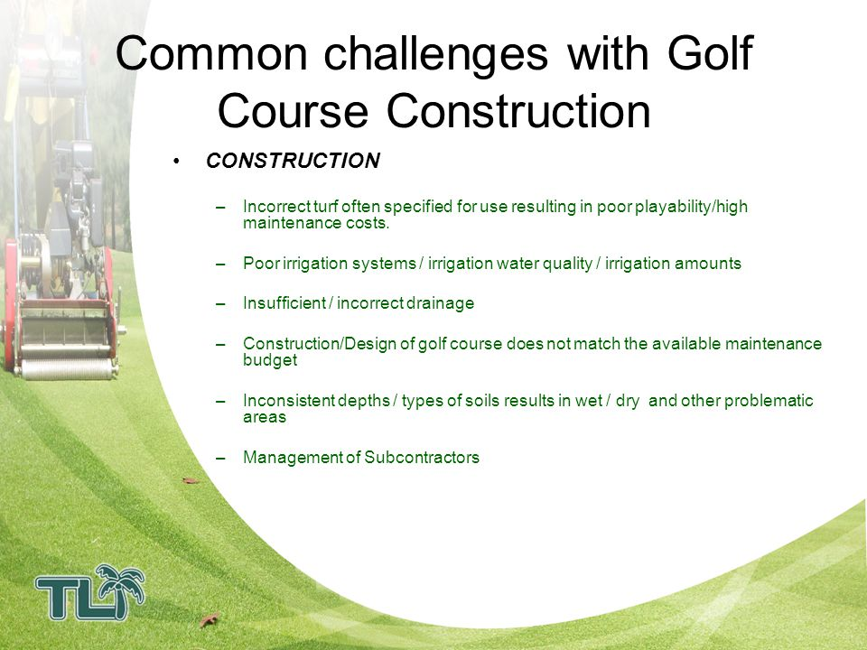 Common challenges with Golf Course Construction