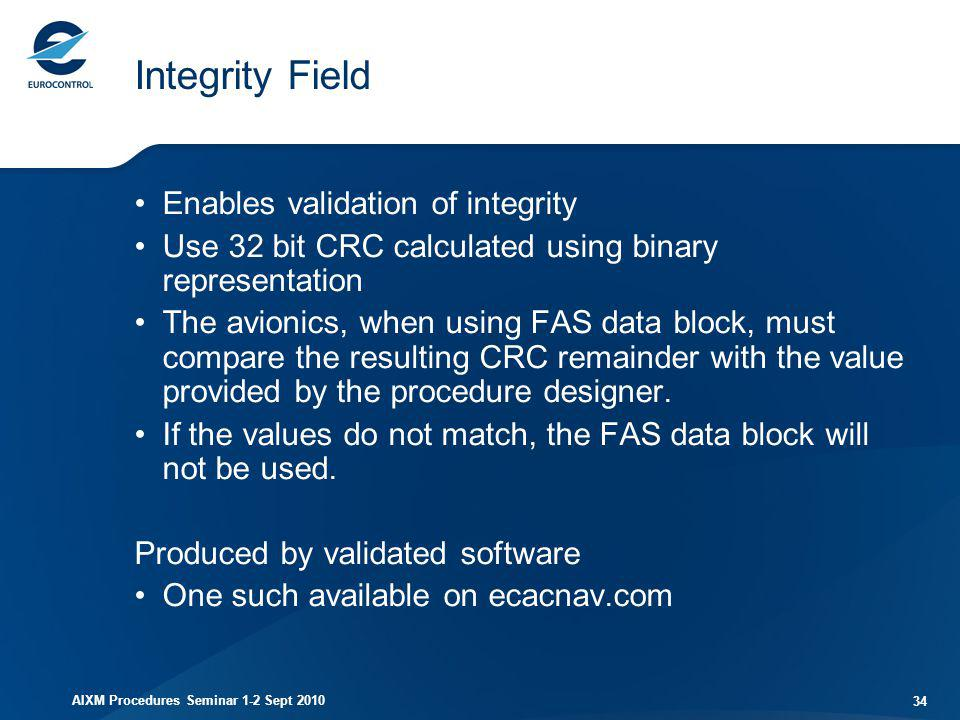 Integrity Field Enables validation of integrity