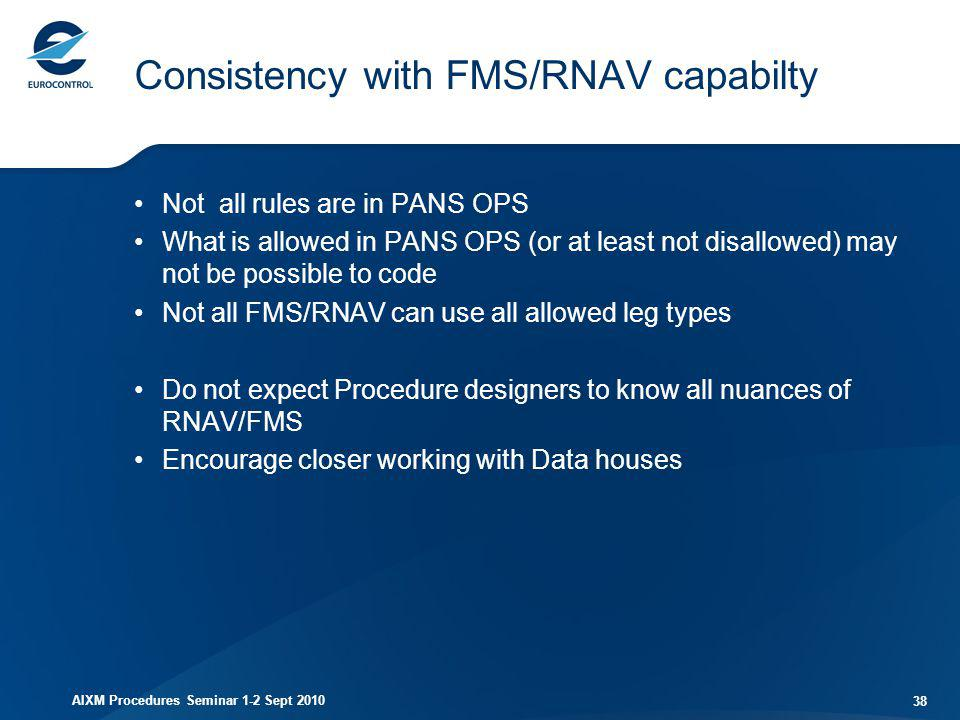 Consistency with FMS/RNAV capabilty