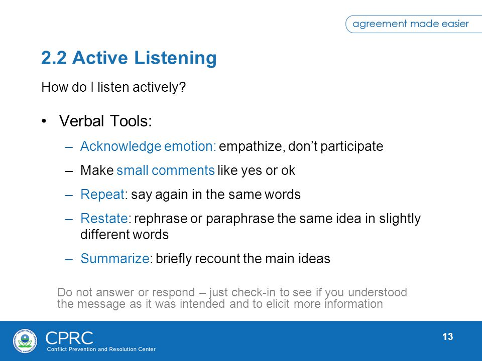 2.2 Active Listening Verbal Tools: How do I listen actively