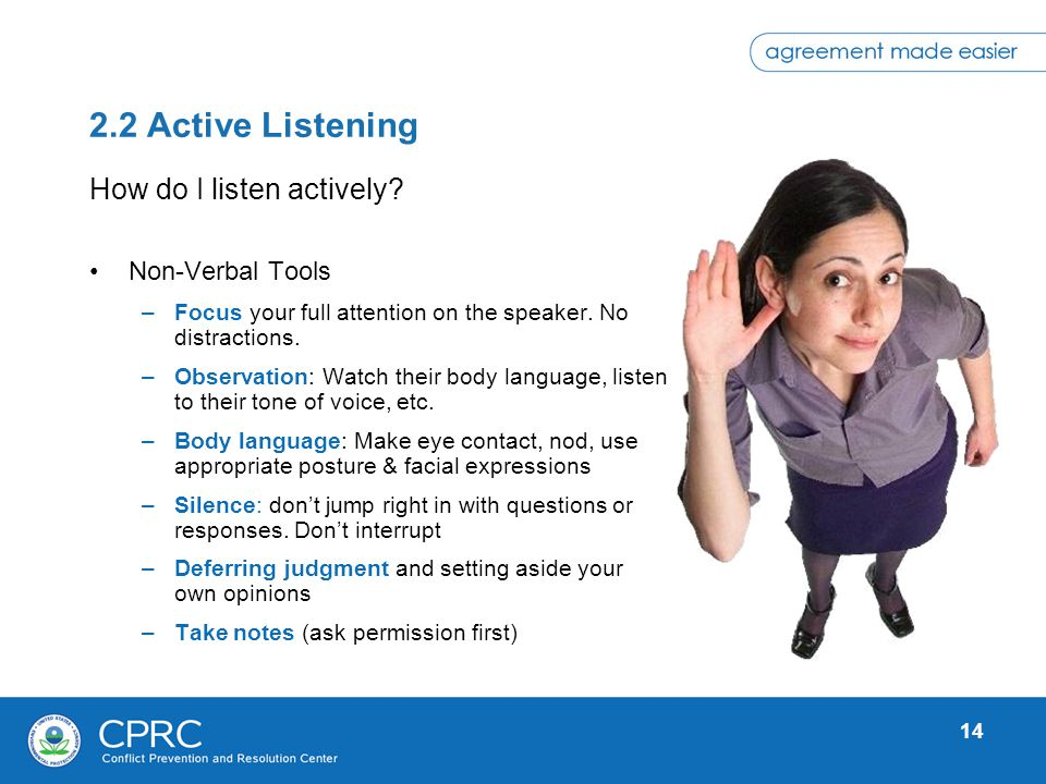 2.2 Active Listening How do I listen actively Non-Verbal Tools