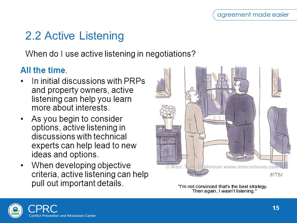 2.2 Active Listening When do I use active listening in negotiations