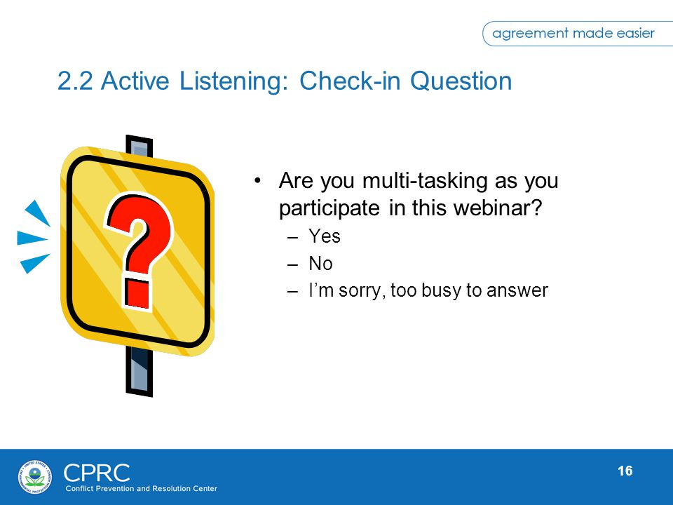 2.2 Active Listening: Check-in Question