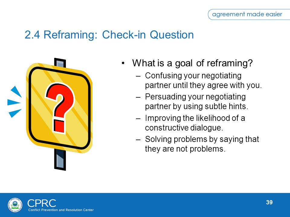 2.4 Reframing: Check-in Question