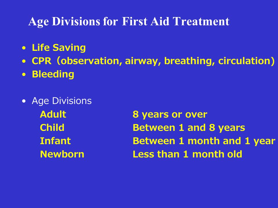 Age Divisions for First Aid Treatment