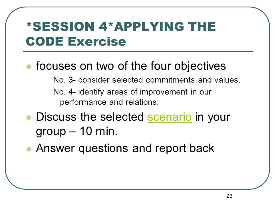 *SESSION 4*APPLYING THE CODE Exercise