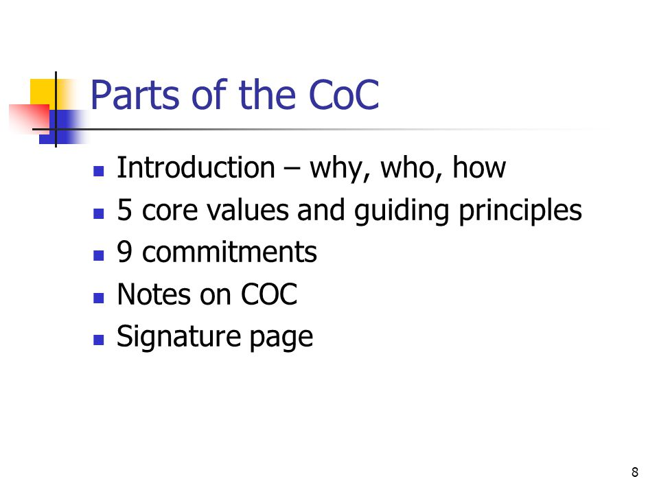 Parts of the CoC Introduction – why, who, how