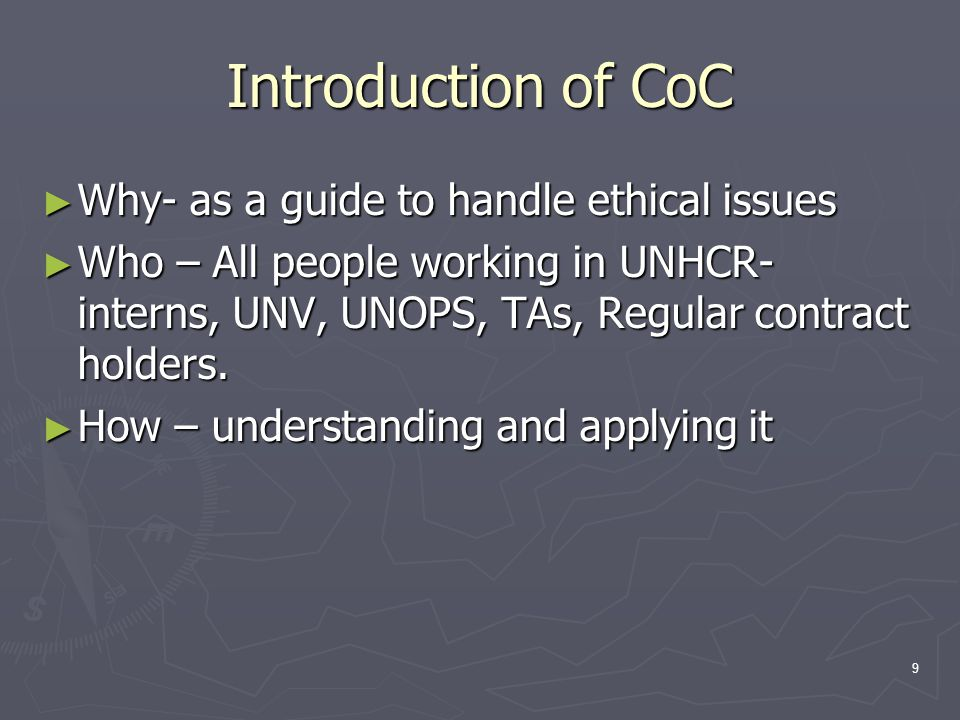 Introduction of CoC Why- as a guide to handle ethical issues