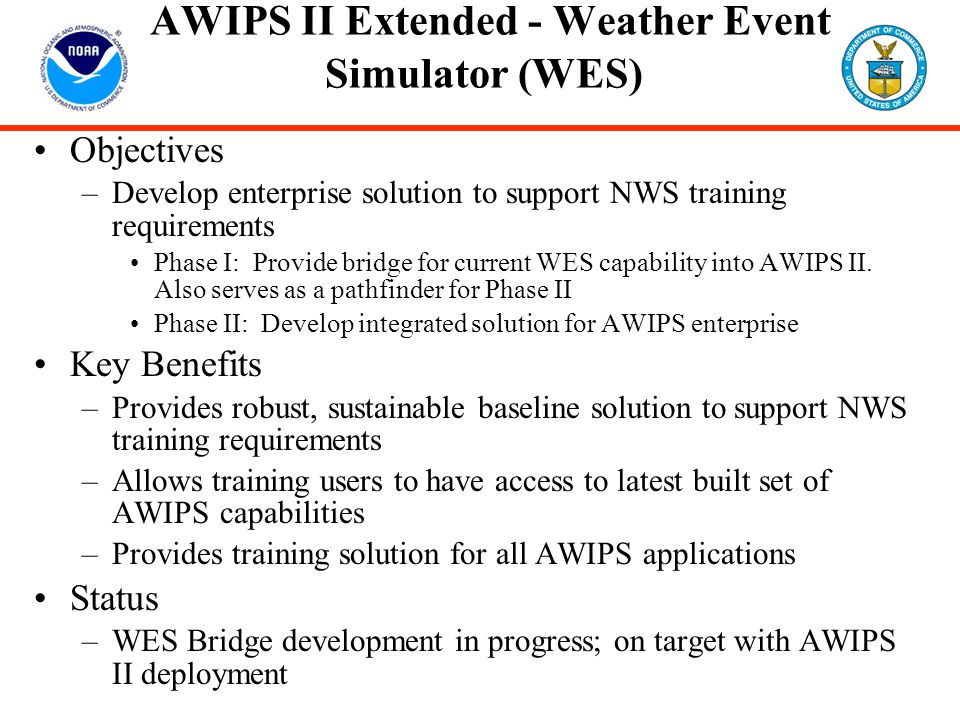 AWIPS II Extended - Weather Event Simulator (WES)
