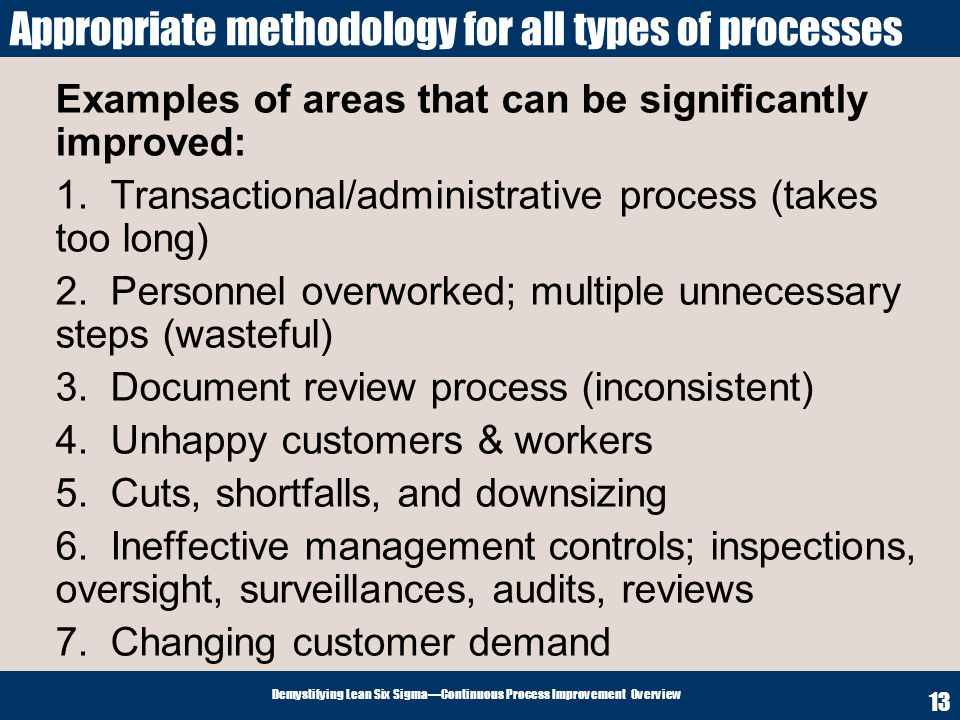 Appropriate methodology for all types of processes