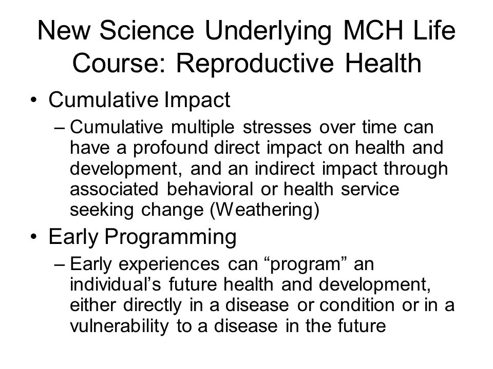New Science Underlying MCH Life Course: Reproductive Health