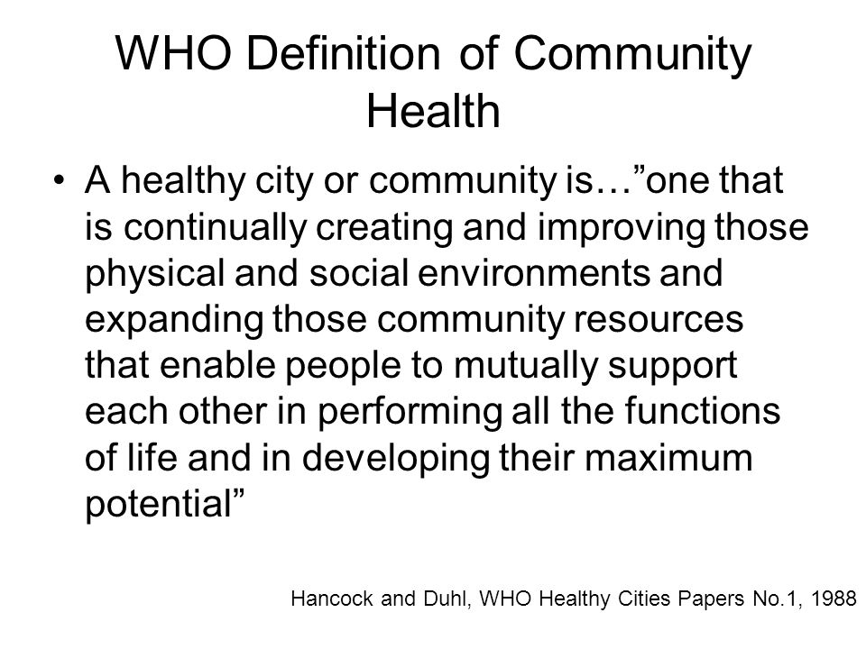 WHO Definition of Community Health