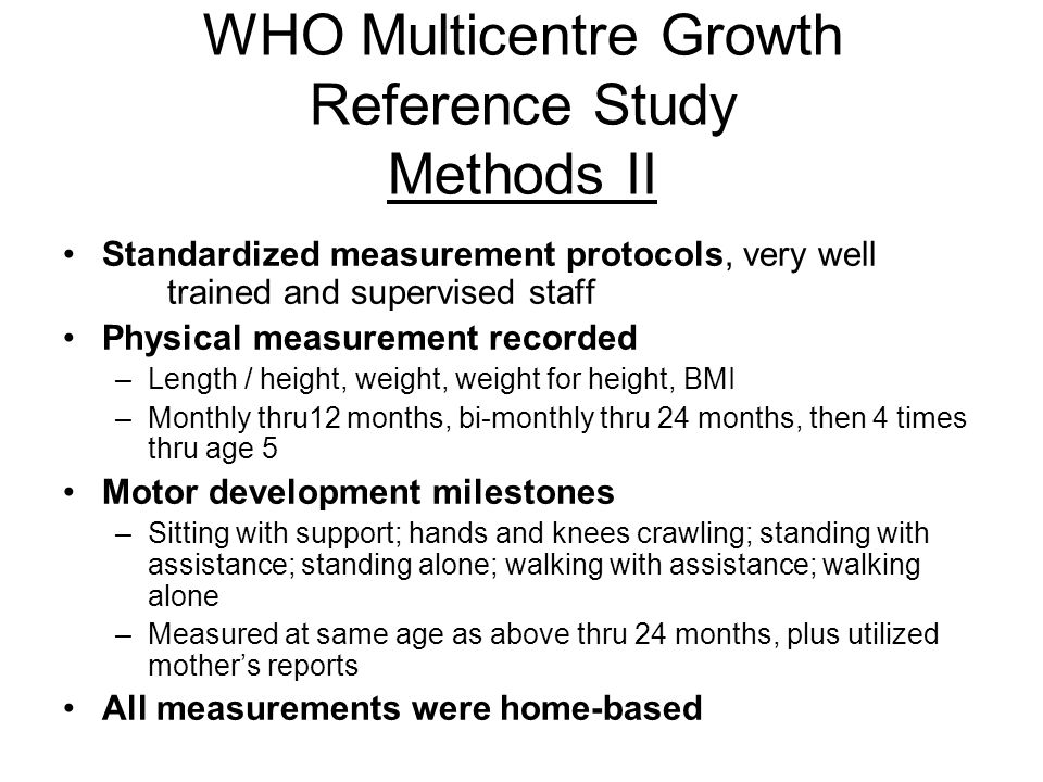 WHO Multicentre Growth Reference Study Methods II