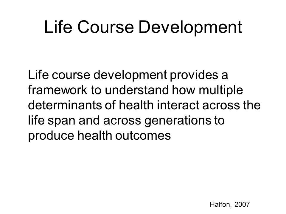 Life Course Development