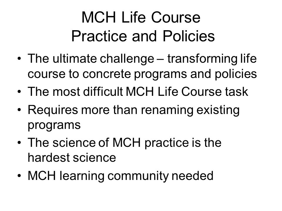 MCH Life Course Practice and Policies