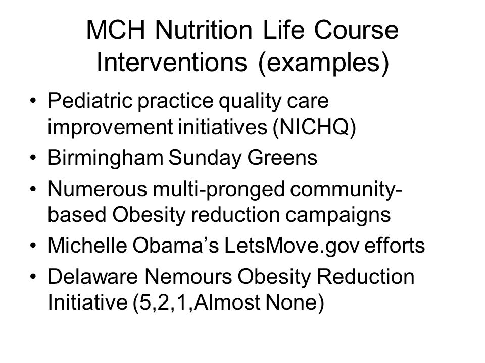 MCH Nutrition Life Course Interventions (examples)