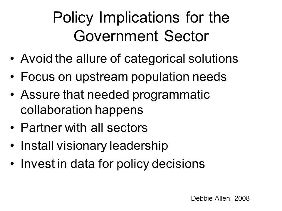 Policy Implications for the Government Sector