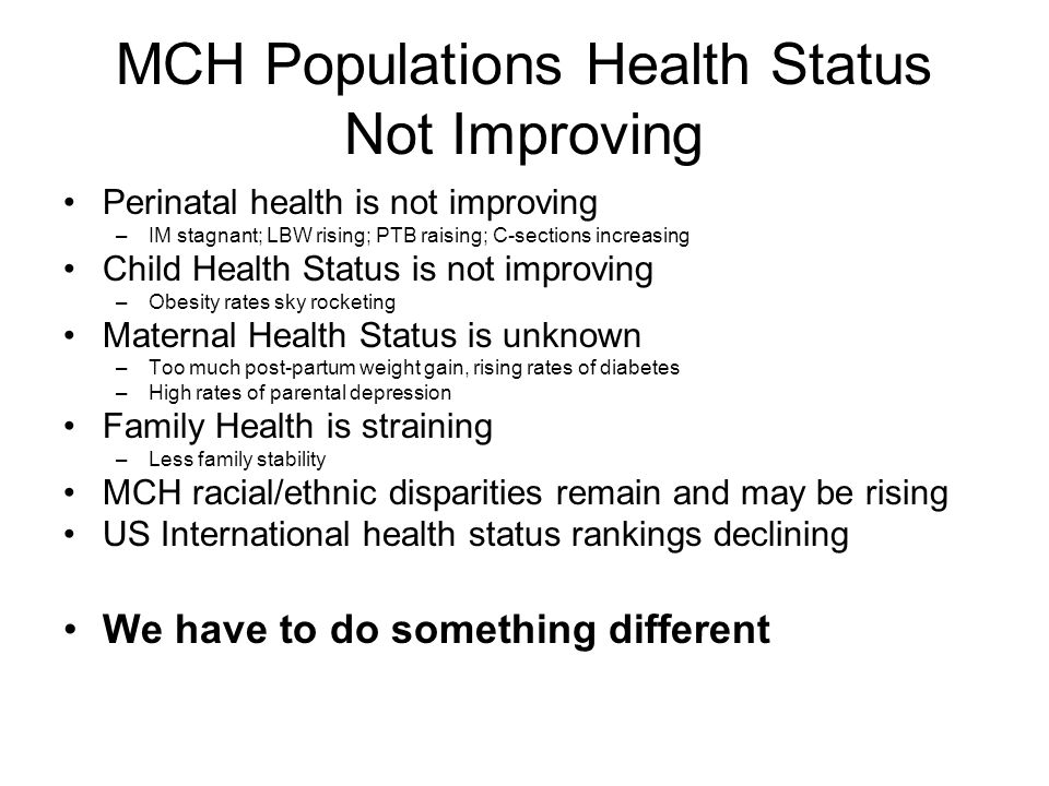 MCH Populations Health Status Not Improving