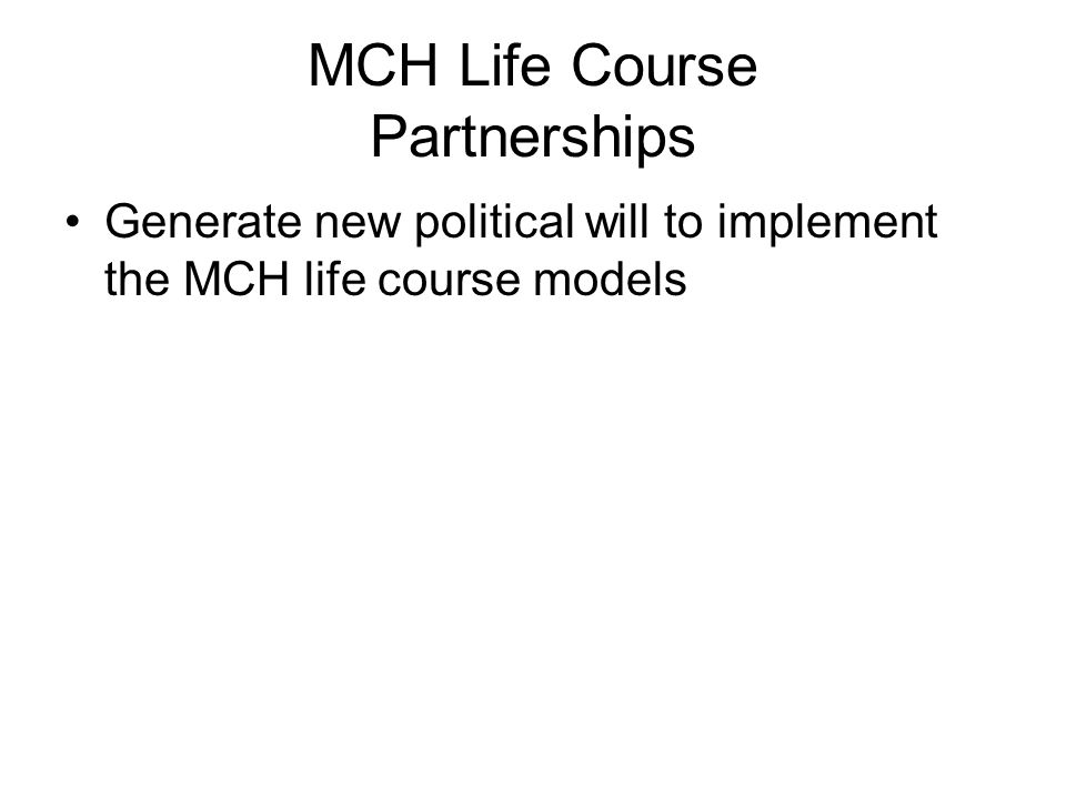 MCH Life Course Partnerships