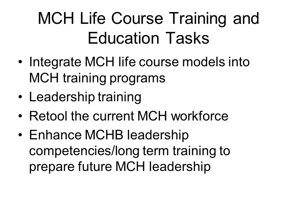 MCH Life Course Training and Education Tasks