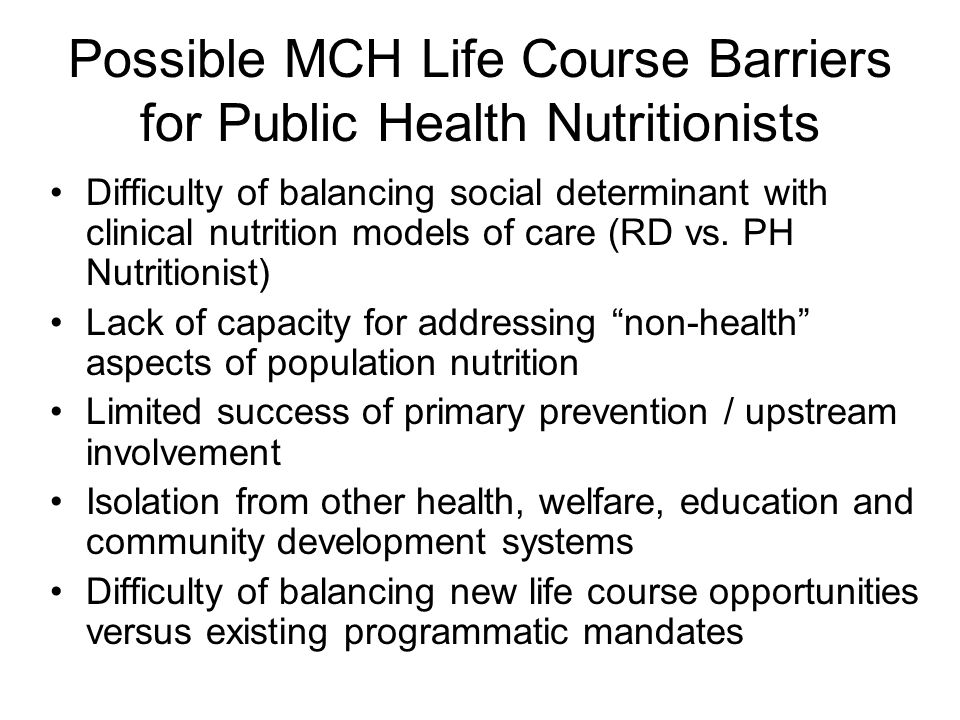 Possible MCH Life Course Barriers for Public Health Nutritionists