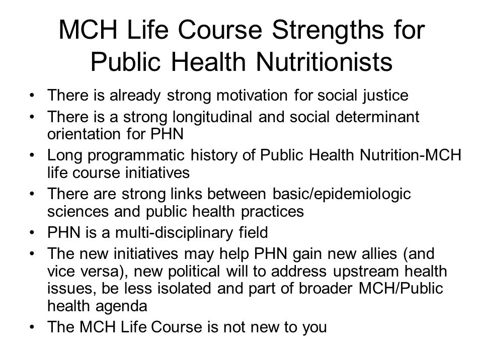 MCH Life Course Strengths for Public Health Nutritionists
