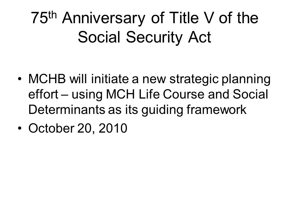 75th Anniversary of Title V of the Social Security Act