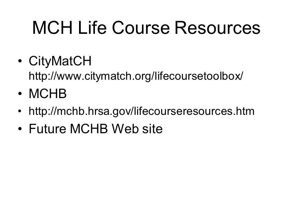 MCH Life Course Resources