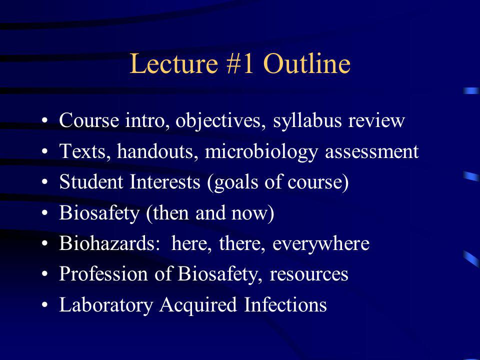 Lecture #1 Outline Course intro, objectives, syllabus review