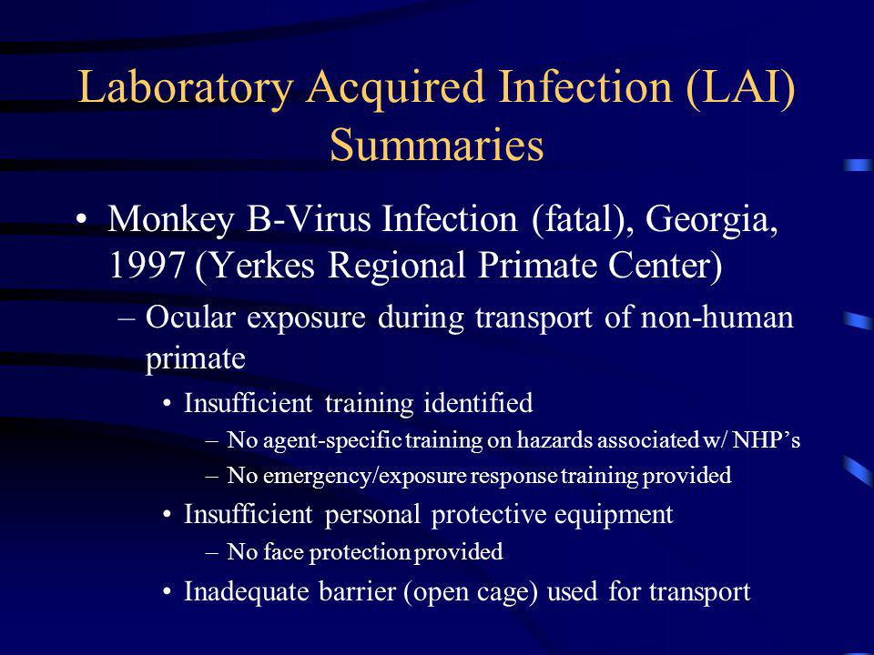 Laboratory Acquired Infection (LAI) Summaries