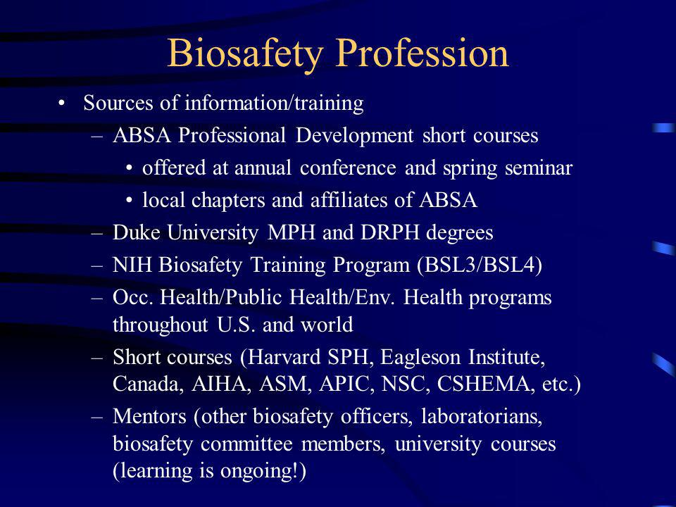 Biosafety Profession Sources of information/training
