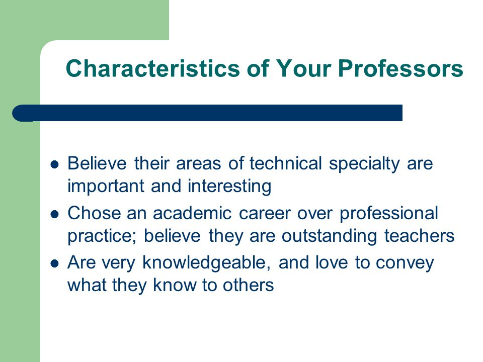 Characteristics of Your Professors