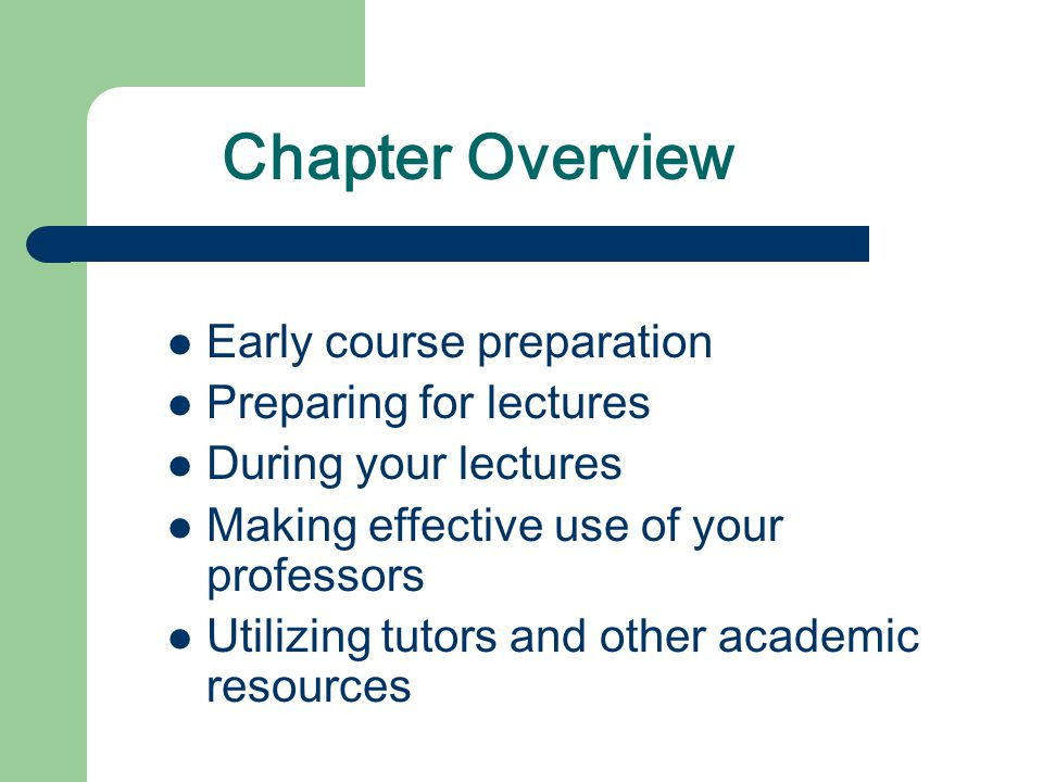 Chapter Overview Early course preparation Preparing for lectures