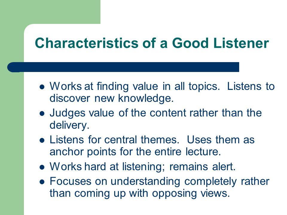 Characteristics of a Good Listener