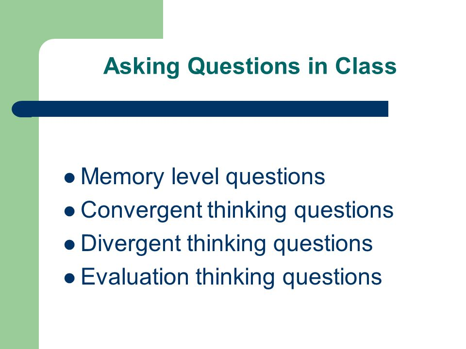 Asking Questions in Class