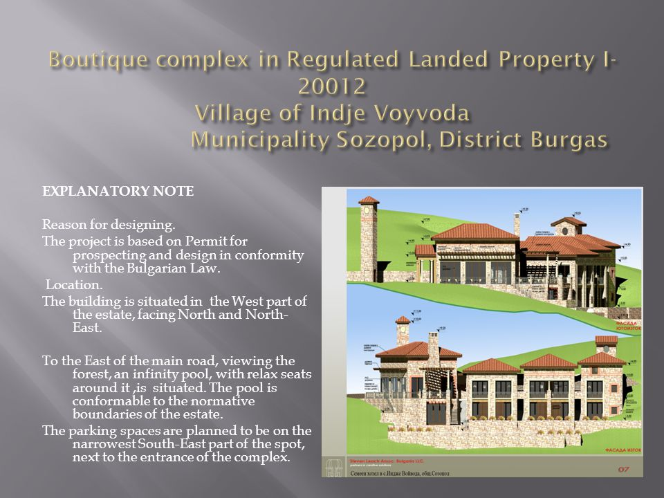Boutique complex in Regulated Landed Property I-20012 Village of Indje Voyvoda Municipality Sozopol, District Burgas