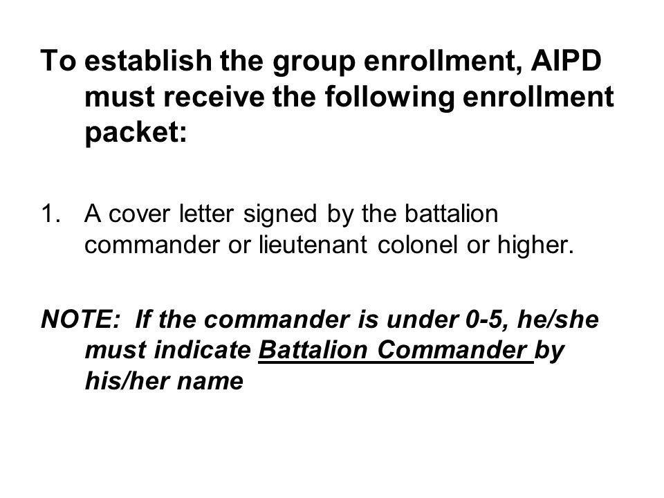To establish the group enrollment, AIPD must receive the following enrollment packet: