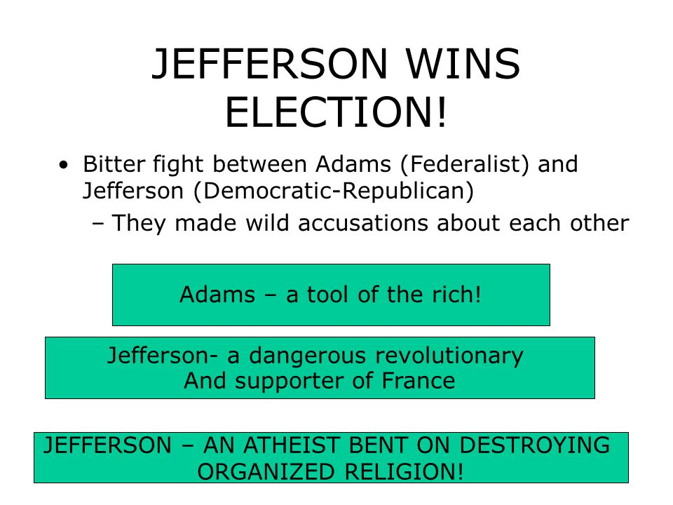 JEFFERSON WINS ELECTION!