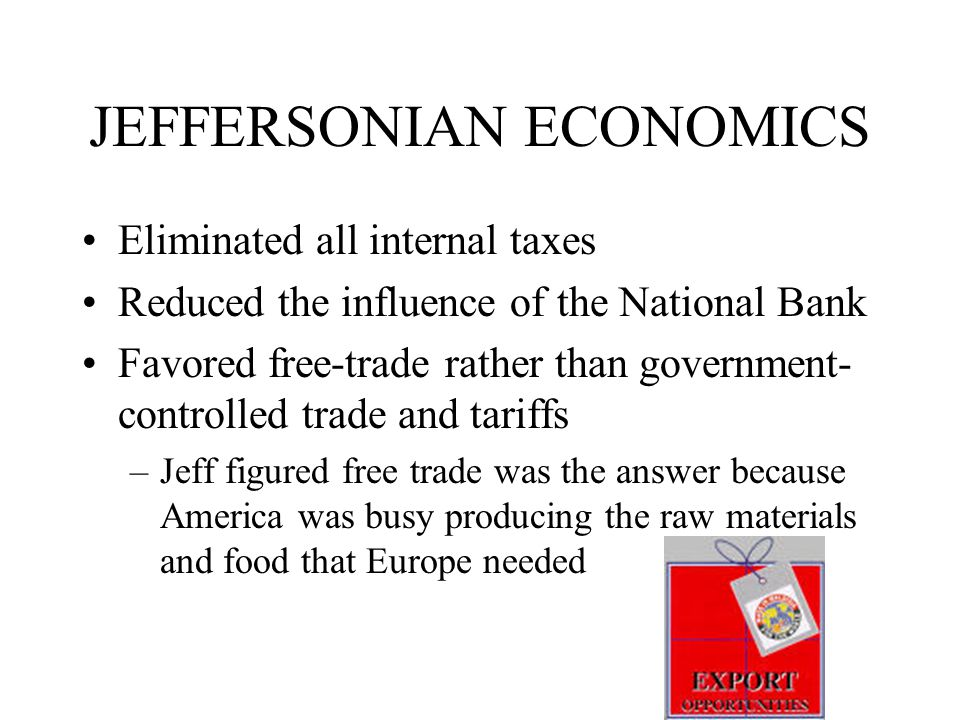 JEFFERSONIAN ECONOMICS
